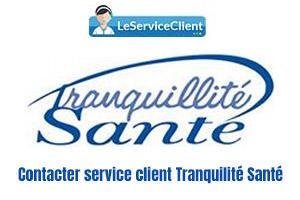 contacter service client tranquillité santé