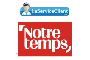 Contacter le service client Notre temps