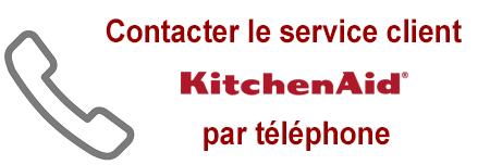 Numéro de téléphone du service client et SAV KitchenAid France