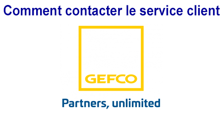 Comment contacter le service client Gefco?