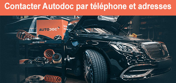 Contacter le service client Autodoc par téléphone, mail et adresse