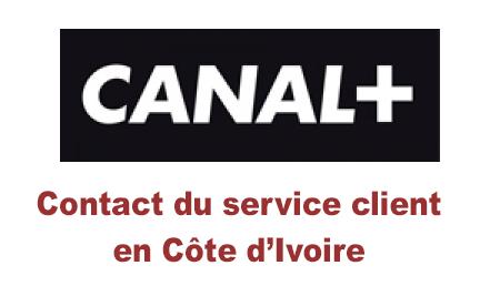 contacter le service client Canal + Cote d'Ivoire par téléphone, mail, chat et adresse