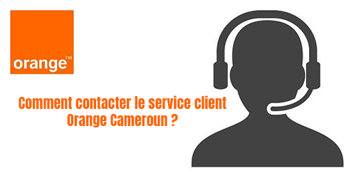 contacter service client Orange Cameroun