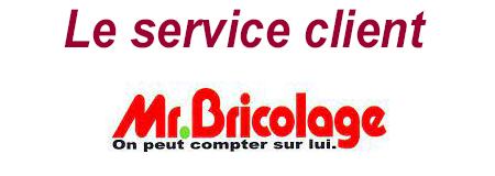 Mr Bricolage service client